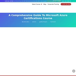 Microsoft Azure Certifications Course : Complete Guide