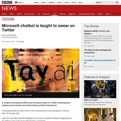 Microsoft chatbot is taught to swear on Twitter