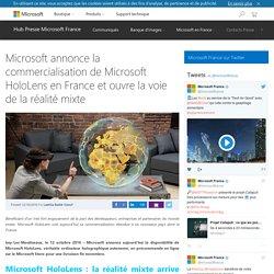 Microsoft annonce la commercialisation de Microsoft Hololens en France