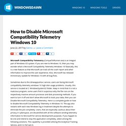 how to disable microsoft compatibility telemetry windows 10