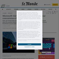 Microsoft visé par une plainte de Slack pour concurrence déloyale devant Bruxelles