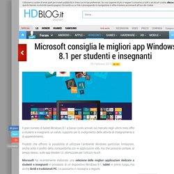 Microsoft consiglia le migliori app Windows 8.1 per studenti e insegnanti - HDblog.it