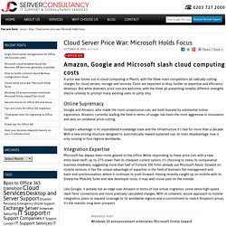 Cloud server price war: Microsoft holds focus - Server Consultancy IT Support & Consultancy Services