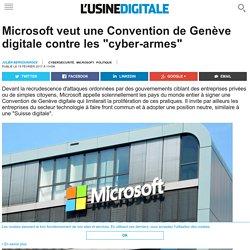 """Microsoft veut une Convention de Genève digitale contre les """"cyber-armes"""""""