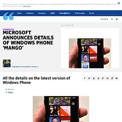 Microsoft announces details of Windows Phone 'Mango' | Nokia Conversations - The official Nokia Blog