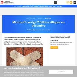 Microsoft corrige 7 failles critiques en décembre