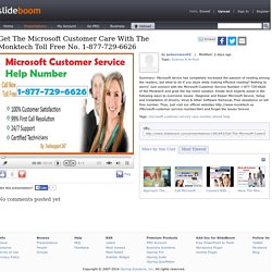 Get The Microsoft Customer Care With The Monktech Toll Free No. 1-877-729-6626