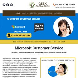 Call us 1-844-738-3994 Microsoft Customer Service Number