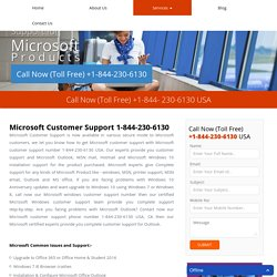 Microsoft customer support number 1-844-230-6130 USA,CA