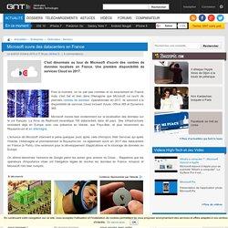 Microsoft ouvre des datacenters en France