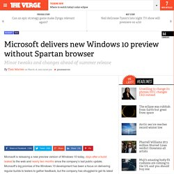 Microsoft delivers new Windows 10 preview without Spartan browser