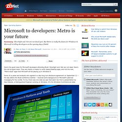 Microsoft to developers: Metro is your future