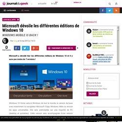 14/05/2015 Microsoft dévoile les différentes éditions de Windows 10