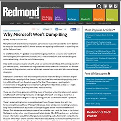 Why Microsoft Won't Dump Bing