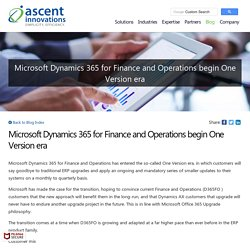 Microsoft Dynamics 365 for Finance and Operations begin One Version era