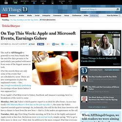 On Tap This Week, Apple and Microsoft Events, Earnings - Tricia Duryee