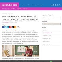 Microsoft Educator Center. Soyez prêts pour les compétences du 21ème siècle.