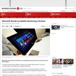 Microsoft dévoile sa tablette électronique Surface