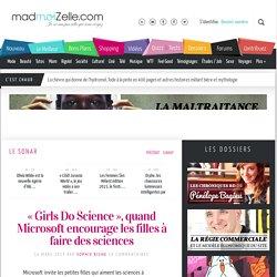 « Girls Do Science », quand Microsoft encourage les filles à faire des sciences