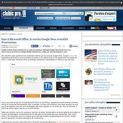 Face à Microsoft Office, le service Google Docs s'enrichit d'extensions