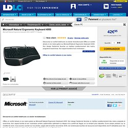Microsoft Natural Ergonomic Keyboard 4000 (B2M-00002) : achat / vente Clavier PC sur ldlc