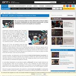 Microsoft : enquête sur l'exploitation d'ouvriers en Chine