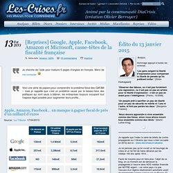 » [Reprises] Google, Apple, Facebook, Amazon et Microsoft, casse-têtes de la fiscalité française