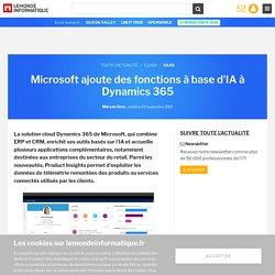 Microsoft ajoute des fonctions à base d'IA à Dynamics 365