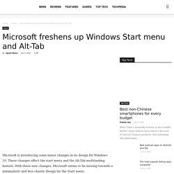 Microsoft freshens up Windows Start Menu and Alt Tab