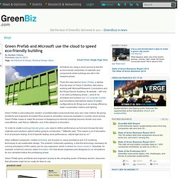 Green Prefab and Microsoft use the cloud to speed eco-friendly building