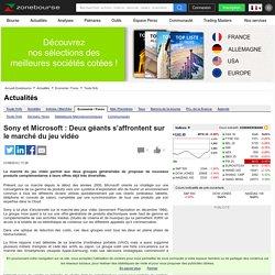 Sony et Microsoft : Deux géants s'affrontent sur le marché du jeu vidéo