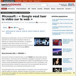 Microsoft : « Google veut tuer la vidéo sur le web »