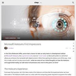 Microsoft HoloLens First Impressions