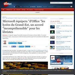"""Microsoft équipera """"d'Office """"les lycées du Grand-Est, un accord """"incompréhensible"""" pour les libristes - ZDNet"""