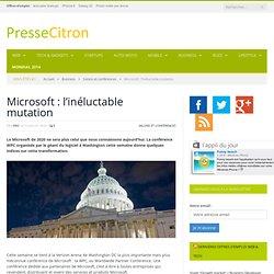 Microsoft : l'inéluctable mutation