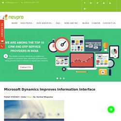 Microsoft Dynamics Improves Information Interface – ERP Solutions
