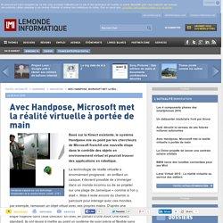 Avec Handpose, Microsoft met la réalité virtuelle à portée de main