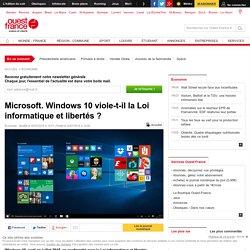 Microsoft. Windows 10 viole-t-il la Loi informatique et libertés ?