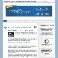 Le 11 octobre, Microsoft ne peut plus vendre Word… « Bernard Lamon – Avocat spécialiste en droit de l'informatique et des télécommunications