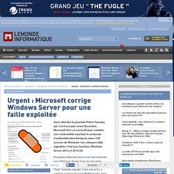 Urgent : Microsoft corrige Windows Server pour une faille exploitée