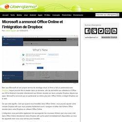 Microsoft a annoncé Office Online et l'intégration de Dropbox