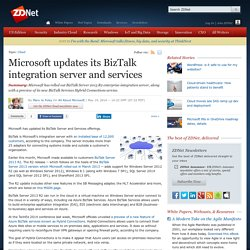 Microsoft updates its BizTalk integration server and services