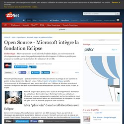 Open Source - Microsoft intègre la fondation Eclipse - ZDNet