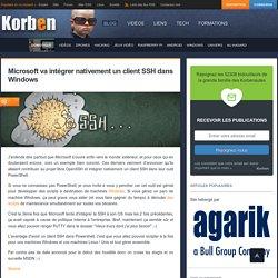 Microsoft va intégrer nativement un client SSH dans Windows