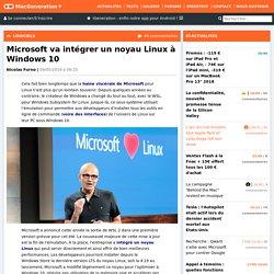 Microsoft va intégrer un noyau Linux à Windows10