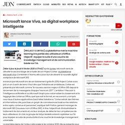 Microsoft lance Viva, sa digital workplace intelligente