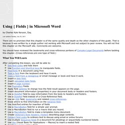 Using Fields in Microsoft Word - a Tutorial in the Intermediate Users' Guide to Microsoft Word