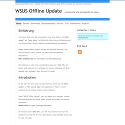WSUS Offline Update - Update Microsoft Windows and Office without an Internet connection