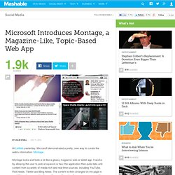 Microsoft Introduces Montage, a Magazine-Like, Topic-Based Web App