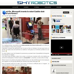 wi-Go, Microsoft invente le robot Caddie doté d'une Kinect ! - 17 juin 2011